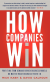 How Companies Win: Profiting From Demand-Driven Business Models No Matter What Business You
