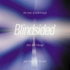 Blindsided: How to Spot the Next Breakthrough That Will Change Your Business